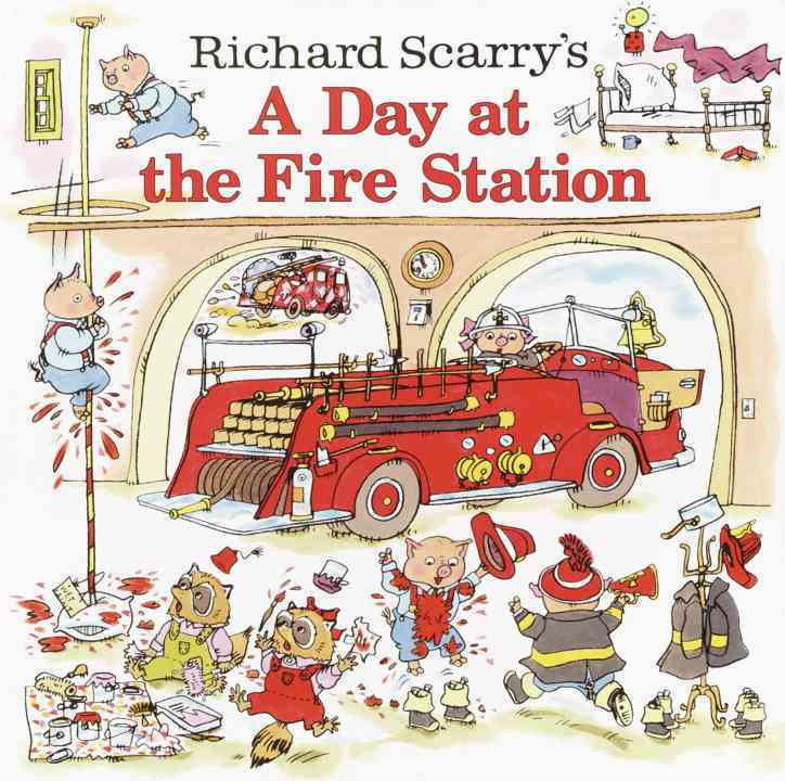 A Day at the Fire Station By Scarry, Richard